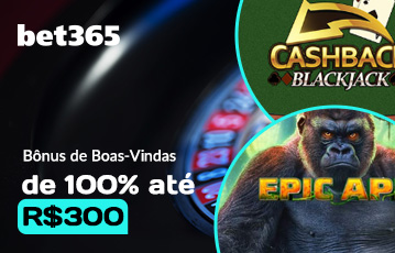 Bet365 Casino Bônus