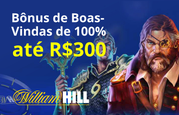 William Hill Casino Bônus