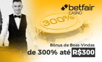 Betfair - Receber o Bônus de R$300 Grátis