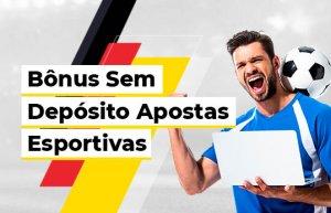 Apostas com Bônus Sem Depósito no Brasil