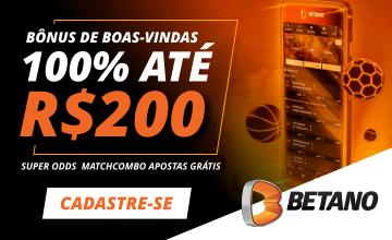 Betano - Jogue com Bônus de 100% até R$200