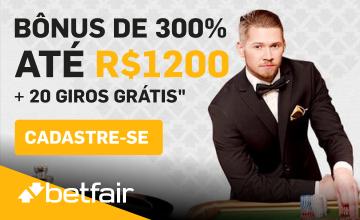 Betfair - Receber o Bônus de 300% até R$1200 + 20 Giros Grátis