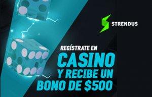 bonos casino strendus