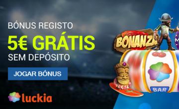 Luckia - Receba 5€ Grátis sem Depósito!
