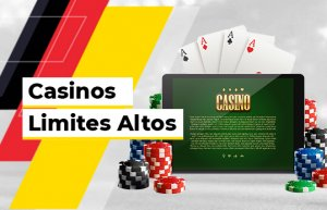 Casinos com Limites Altos em Portugal